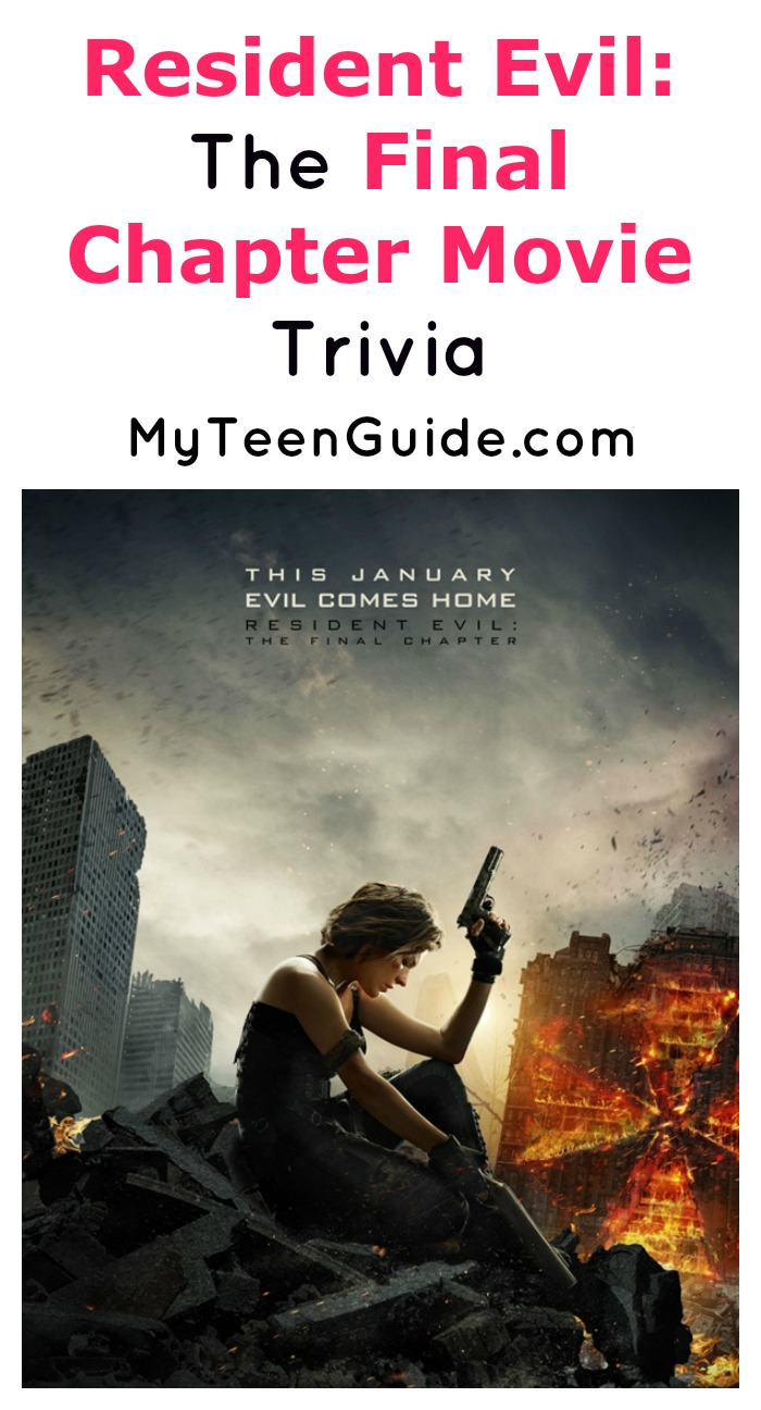 Resident Evil The Final Chapter Movie Trivia Myteenguide