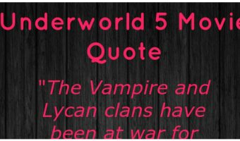 Top 8 Quotes From Underworld  Movies