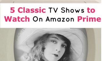 5 Classic TV Shows to Watch on Amazon Prime