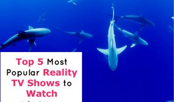 The Top 5 Most Popular Reality TV Shows Everyone Is Watching