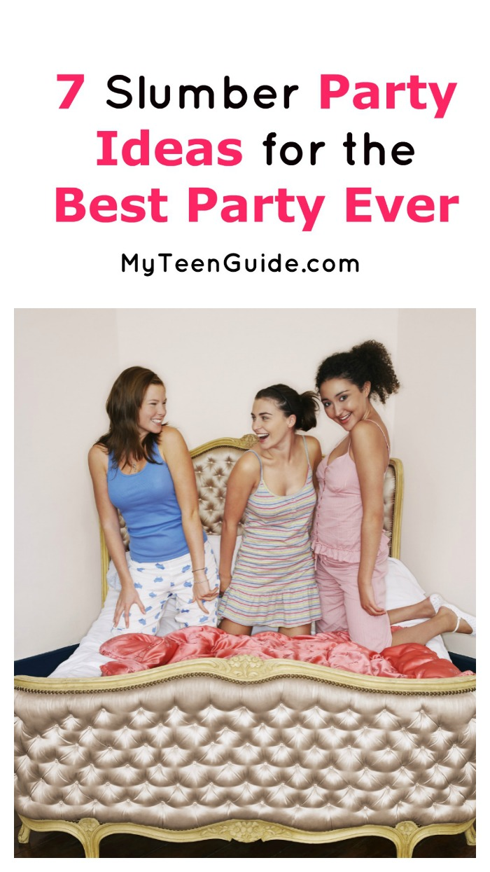 Want to have a girls' night in they'll never forget? Before you send out invites for that slumber party, check out 7 ideas to make it the most amazing event ever!