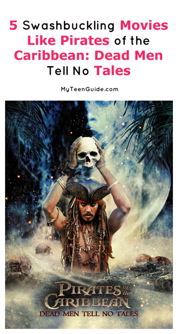 Hit the open seas from the comfort of your living room with these 5 swashbuckling movies like Pirates of the Caribbean: Dead Men Tell No Tales!