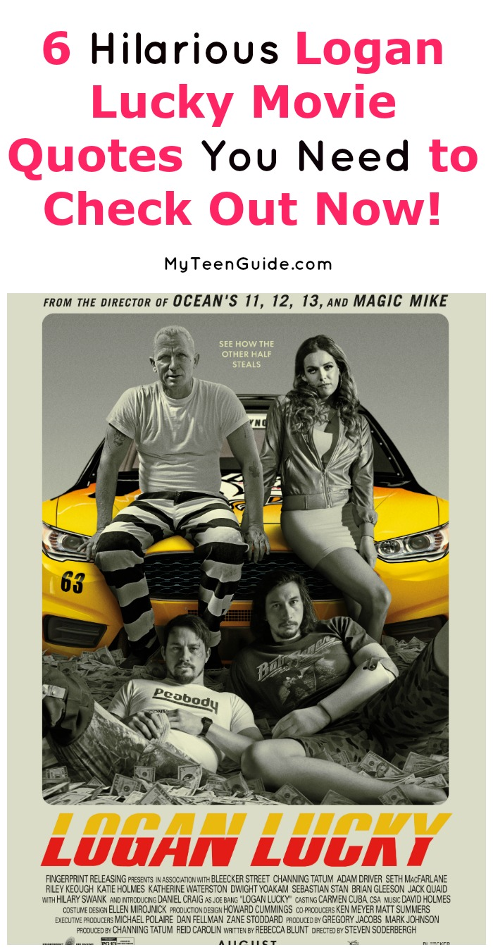 Searching for hilarious Logan Lucky movie quotes that will give you a good idea of what the movie is about? We've got you covered! Read on for a few of our favorite lines from the latest Channing Tatum flick!