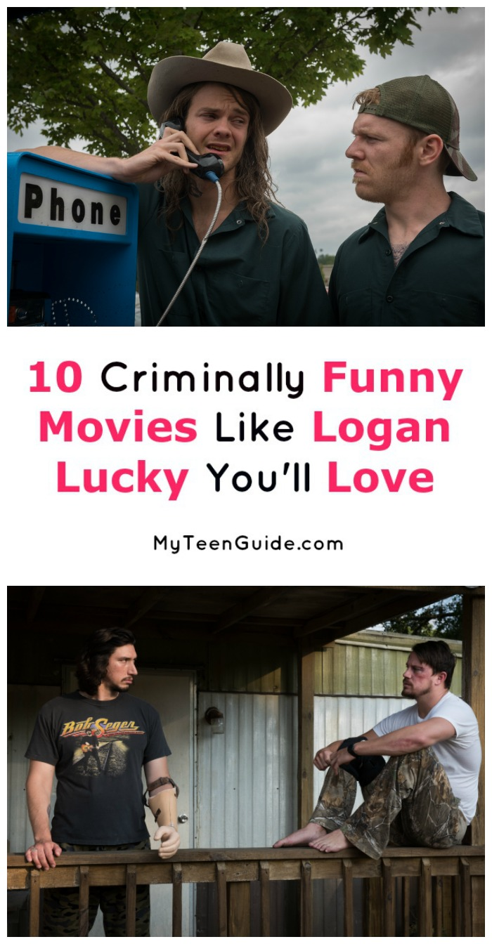 These ten movies like Logan Lucky are criminally hilarious! Check them out and add them to your must-watch list now!