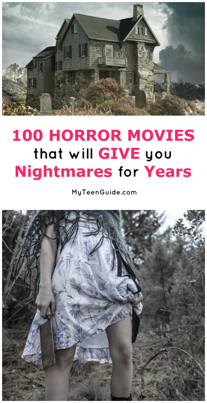 Looking for the scariest horror movies that will give you nightmares for years to come? These are the 100 terrifying flicks that every horror fan needs to see at least once! You might want to break out your nightlight before you start watching!