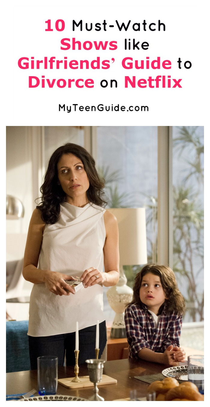 10 Awesome Shows Like Girlfriends' Guide to Divorce on