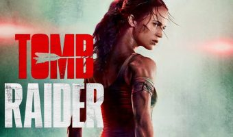 Complete Guide to Tomb Raider 2018 ( Movie Quotes, Trivia & Cast)