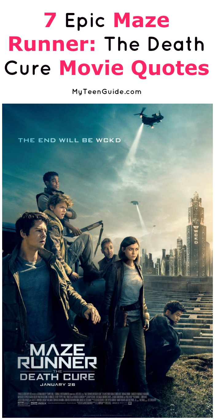 Maze Runner Quotes | 7 Epic Maze Runner The Death Cure Movie Quotes My Teen Guide