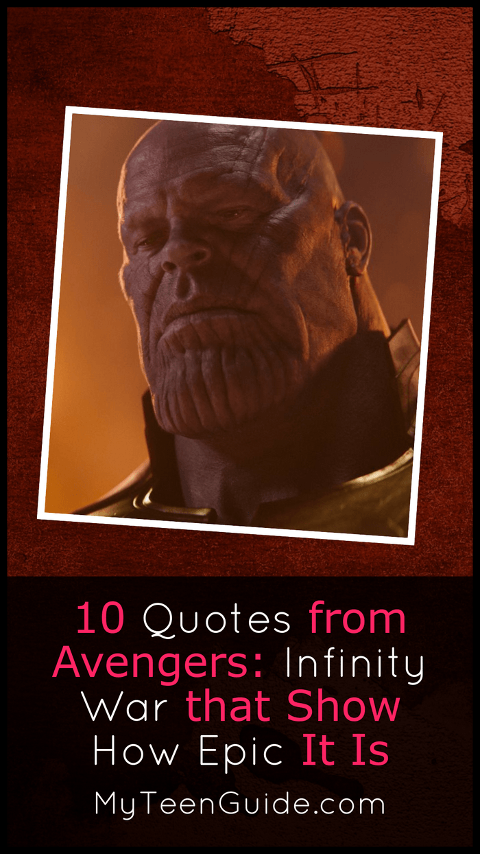 These 10 epic Avengers: Infinity War quotes prove that this is one of the most spectacular super hero movies of the year! Don't believe me? Let's check them out and I bet you'll agree!