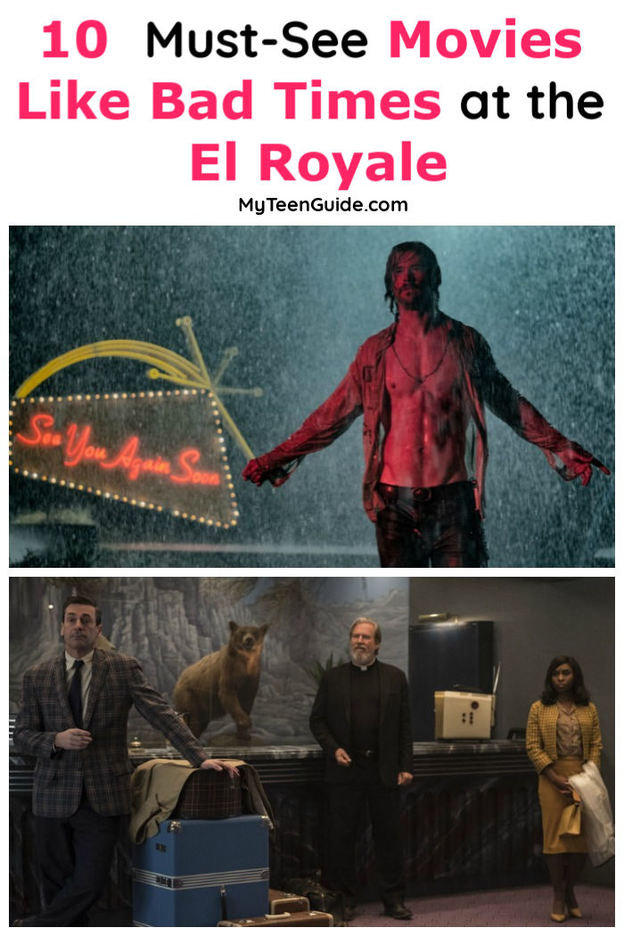10 Must-See Movies Like Bad Times at the El Royale - My ...