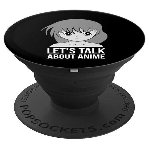 Lets Talk About ANime PopSockets