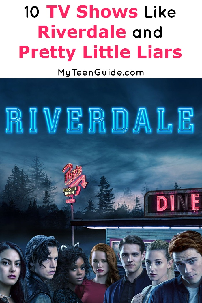 I am always looking for more TV shows like Riverdale and Pretty Little Liars once I finish a good binge session. Check out my top 10 favorites!